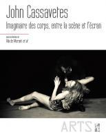 Couverture du livre John Cassavetes. Imaginaires des corps, entre la scène et l'écran